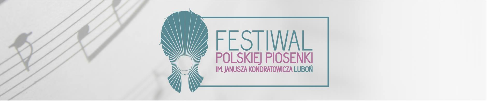 Festiwal Polskiej Piosenki im. Janusza Kondratowicza LUBOŃ